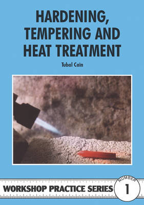Hardening, Tempering and Heat Treatment - Tubal Cain