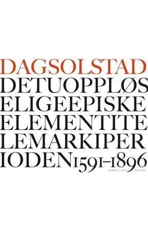Det uoppløselige episke element i Telemark i perioden 1591-1896 PDF ePub