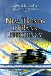 New Trends in Bank Efficiency - Kyriaki Kosmidou Constantin Zopounidis