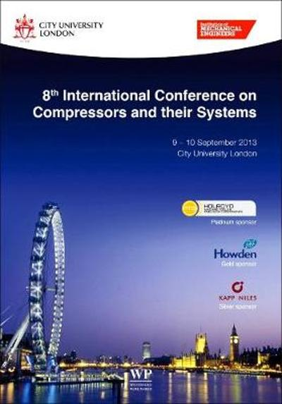 8th International Conference on Compressors and their Systems - City University (London England)