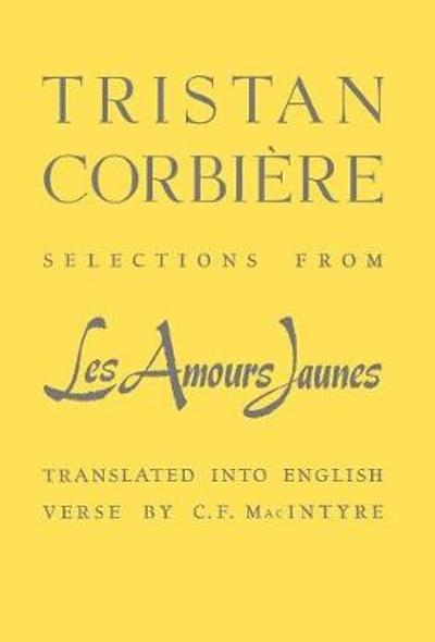 Selections From Les  Amours Jaunes - Tristan Corbiere
