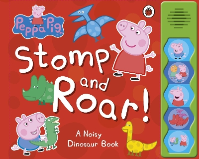 Peppa Pig: Stomp and Roar! - Peppa Pig