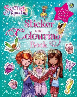 Secret Kingdom: Sticker and Colouring Book - Rosie Banks