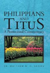 Philippians and Titus - Dr Matthew O Sadiku