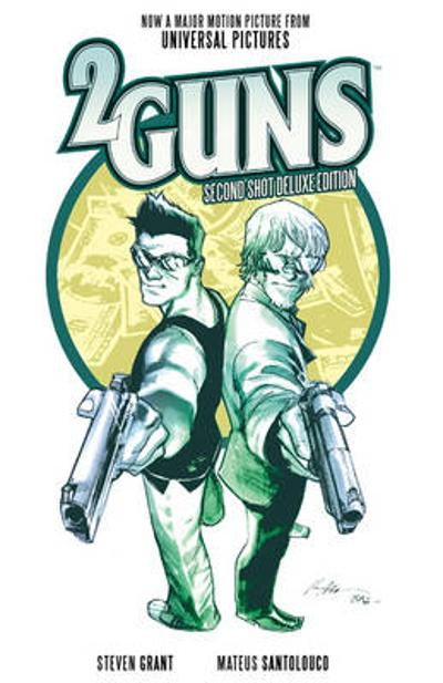 2 Guns: Second Shot Deluxe Edition - Steven Grant