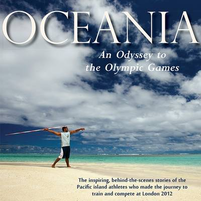 Oceania, an Odyssey to the Olympic Games - Lorna Hargreaves