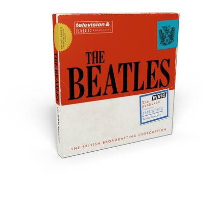 The Beatles: the BBC Archives - Kevin Howlett