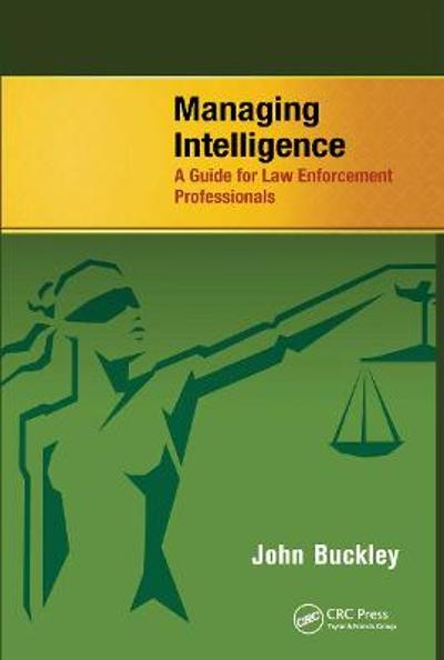 Managing Intelligence - John Buckley