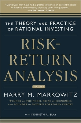 Risk-Return Analysis: The Theory and Practice of Rational Investing (Volume One) - Harry M. Markowitz