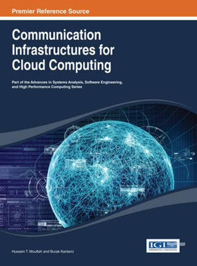 Communication Infrastructures for Cloud Computing - Hussein T. Mouftah