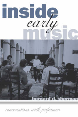 Inside Early Music - Bernard D. Sherman