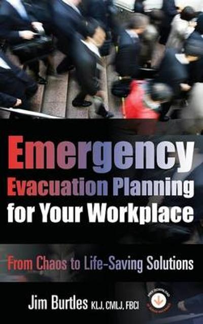 Emergency Evacuation Planning for Your Workplace - Jim Burtles