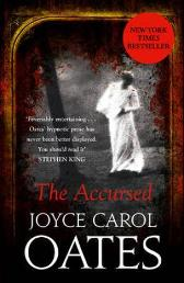 The accursed - Joyce Carol Oates