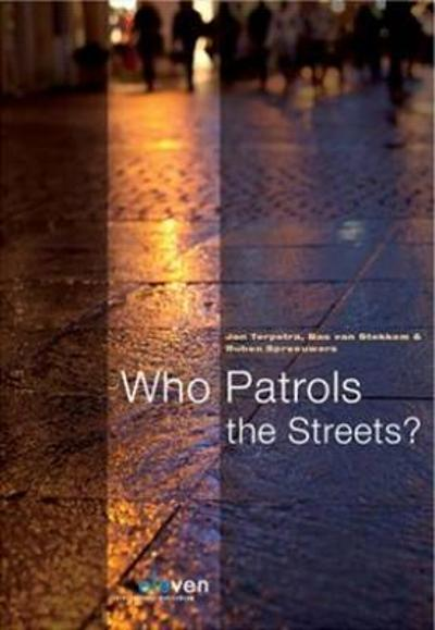 Who Patrols the Streets? - Jan Terpstra