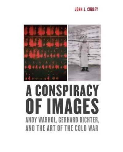 A Conspiracy of Images - John J. Curley
