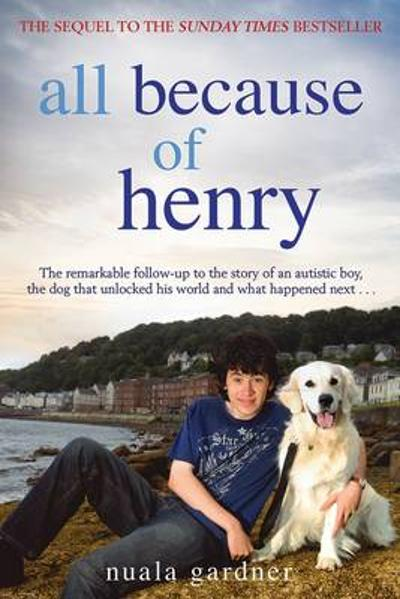 All Because of Henry - Nuala Gardner