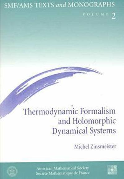 Thermodynamic Formalism and Holomorphic Dynamical Systems -