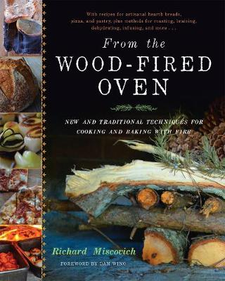 From the Wood-Fired Oven - Richard Miscovich