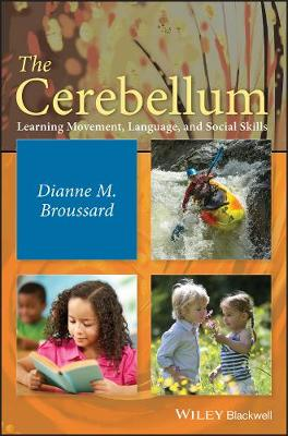 The Cerebellum - Dianne M. Broussard