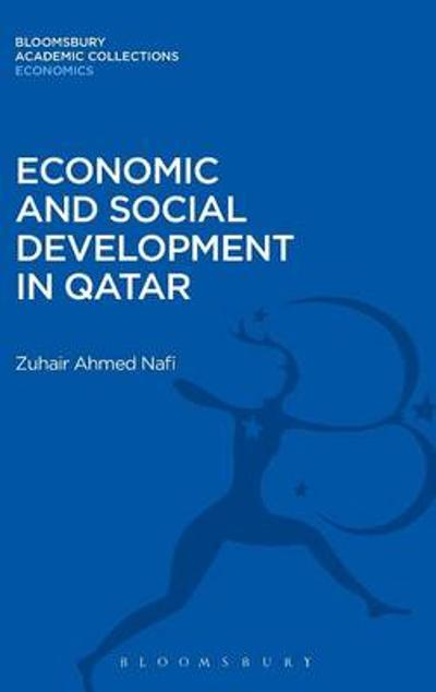 Economic and Social Development in Qatar - Zuhair Ahmed Nafi