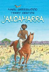 Jandamarra - Mark Greenwood Terry Denton