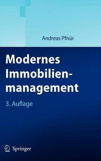 Modernes Immobilienmanagement - Springer