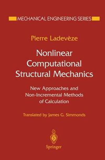 Nonlinear Computational Structural Mechanics - Pierre Ladeveze