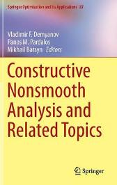 Constructive Nonsmooth Analysis and Related Topics - Vladimir F. Demyanov Panos M. Pardalos Mikhail Batsyn