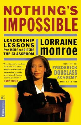 Nothing's Impossible - Lorraine Monroe