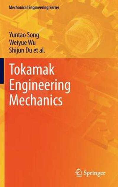 Tokamak Engineering Mechanics - Yuntao Song