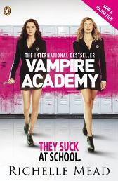Vampire Academy Official Movie Tie-In Edition (book 1) - Richelle Mead