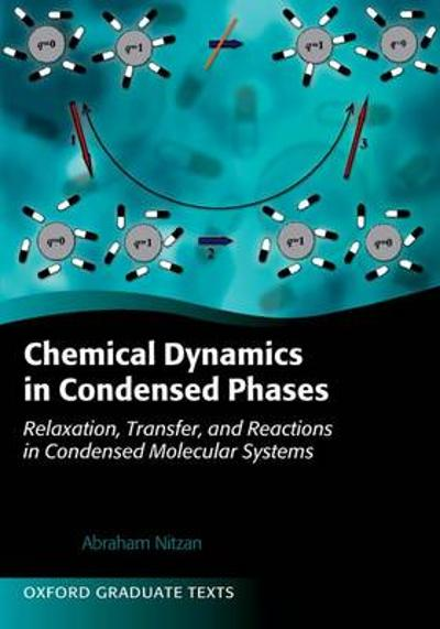 Chemical Dynamics in Condensed Phases - Abraham Nitzan