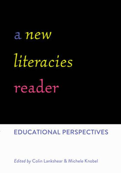 A New Literacies Reader - Colin Lankshear