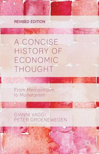 A Concise History of Economic Thought - Gianni Vaggi