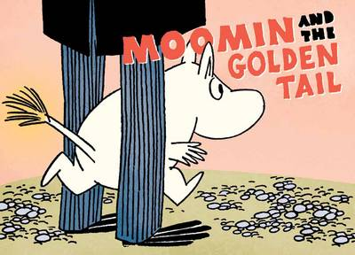 Moomin and the Golden Tail - Tove Jansson