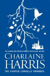 The Harper Connelly Omnibus - Charlaine Harris