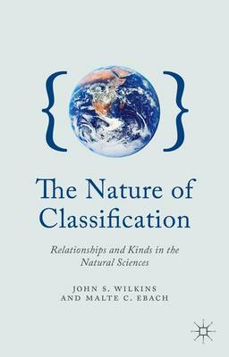 The Nature of Classification - John S. Wilkins