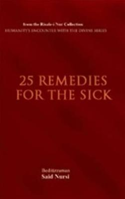 25 Remedies for the Sick - Bediuzzaman Said Nursi