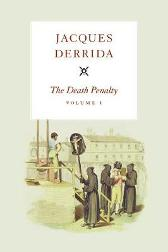The Death Penalty - Jacques Derrida Peggy Kamuf