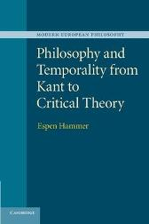 Philosophy and Temporality from Kant to Critical Theory - Espen Hammer