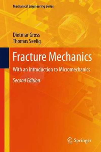 Fracture Mechanics - Dietmar Gross