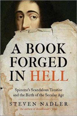A Book Forged in Hell - Steven Nadler