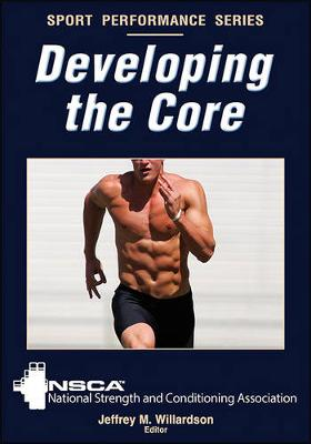 Developing the Core - National Strength & Conditioning Association (NSCA)