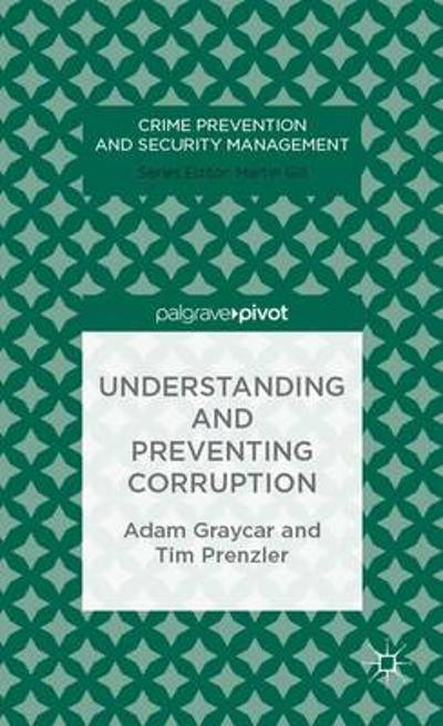 Understanding and Preventing Corruption - A. Graycar