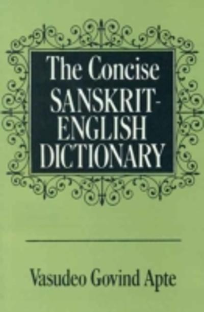 Concise Sanskrit English Dictionary - V. S. Apte