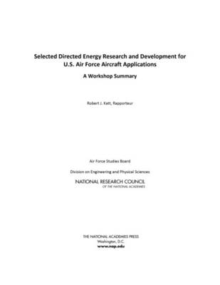 Selected Directed Energy Research and Development for U.S. Air Force Aircraft Applications - National Research Council