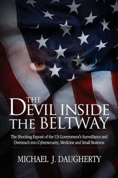 The Devil Inside the Beltway - Michael J Daugherty