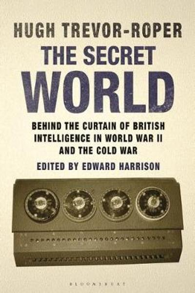 The Secret World - Hugh Trevor-Roper