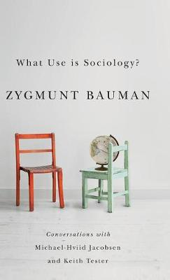 What Use is Sociology? - Zygmunt Bauman