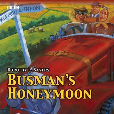 Busman's Honeymoon - Dorothy L. Sayers